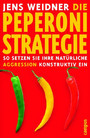 Die Peperoni-Strategie